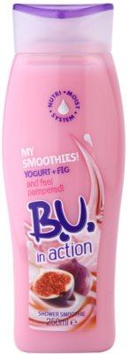 B.U. In Action - My Smoothies! Yogurt + Fig крем для душу для жінок