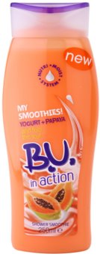 B.U. In Action - My Smoothies! Yogurt + Papaya sprchový gel pro ženy