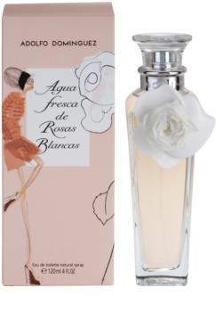 Adolfo Dominguez Agua Fresca de Rosas Blancas eau de toilette pentru femei 120 ml
