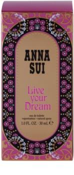 Anna Sui Live Your Dream eau de toilette pentru femei 30 ml