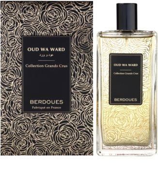 Berdoues Oud Wa Ward Parfumovaná voda unisex 100 ml