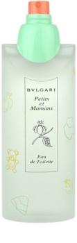 Bvlgari Petits Et Mamans eau de toilette teszter nőknek 100 ml
