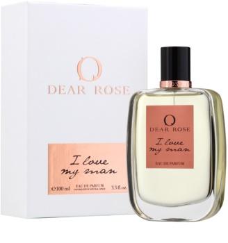 Dear Rose I Love My Man woda perfumowana dla kobiet 100 ml