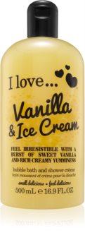 I love... Vanilla & Ice Cream sprchový a kúpeľový krém