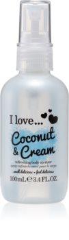 I love... Coconut & Cream osviežujúci telový sprej