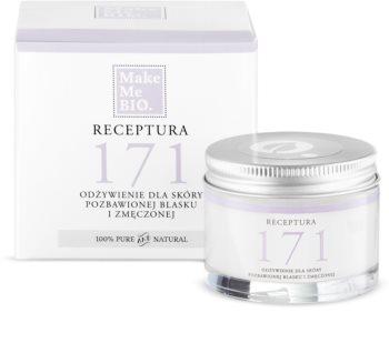 Make Me BIO Receptura 171 Nutritive Cream for Tired Skin