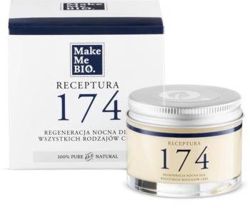 Make Me BIO Receptura 174 regenerujący krem na noc do wszystkich rodzajów skóry