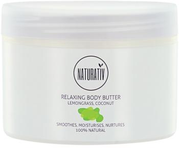 Naturativ Body Care Relaxing manteiga corporal  com efeito alisador