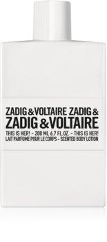 Zadig & Voltaire This Is Her! telové mlieko pre ženy 200 ml