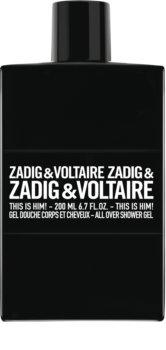 Zadig & Voltaire This Is Him! tusfürdő férfiaknak 200 ml