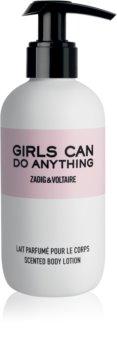 Zadig & Voltaire Girls Can Do Anything lapte de corp pentru femei 200 ml