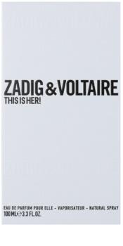 Zadig & Voltaire This Is Her! Eau de Parfum for Women 100 ml