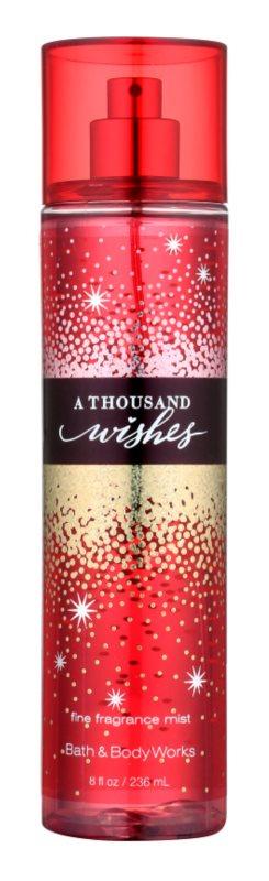Bath & Body Works A Thousand Wishes Σπρεϊ σώματος για γυναίκες 236 μλ