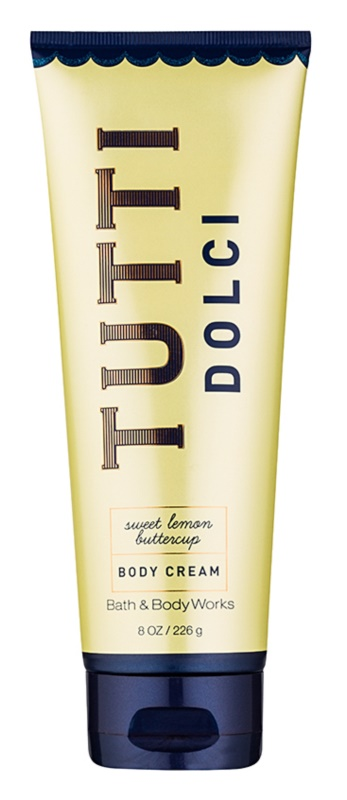 Bath & Body Works Tutti Dolci Sweet Lemon Buttercup Körpercreme für Damen 226 g