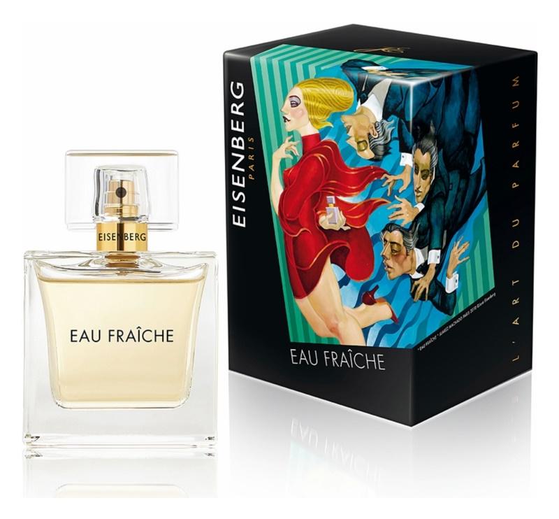 Eisenberg Eau Fraîche parfémovaná voda pro ženy 100 ml