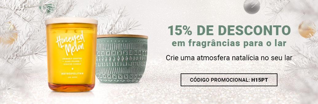 15% de descontos em todas as fragrâncias para o lar!