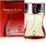 Morgan De Toi Femme Eau de Toilette pentru femei 30 ml