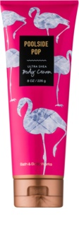 Bath & Body Works Poolside Pop Körpercreme für Damen 226 g