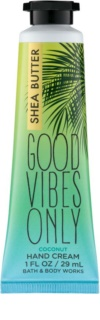 Bath & Body Works Good Vibes Only крем за ръце