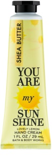 Bath & Body Works You Are My Sunshine крем за ръце