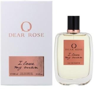 Dear Rose I Love My Man eau de parfum pour femme 100 ml