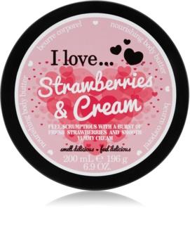 I love... Strawberries & Cream unt  pentru corp