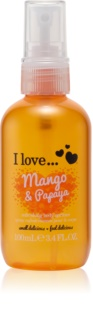 I love... Mango & Papaya Refreshing Body Spray