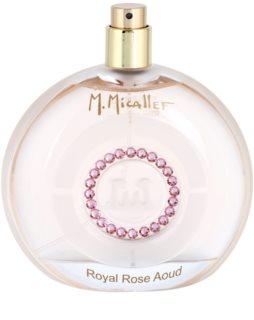 M. Micallef Royal Rose Aoud eau de parfum teszter nőknek 100 ml