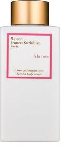 Maison Francis Kurkdjian A la Rose tělový krém pro ženy 250 ml