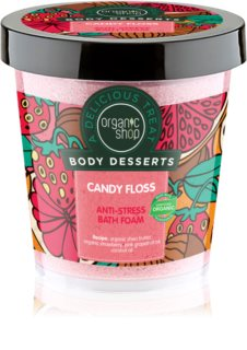 Organic Shop Body Desserts Candy Floss bain moussant anti-stress