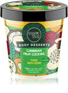 Organic Shop Body Desserts Caribbean Fruit Cocktail Tonizáló fürdőhab