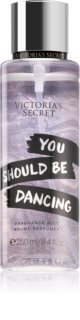 Victoria's Secret You Should Be Dancing αρωματικό σπρεϊ σώματος για γυναίκες