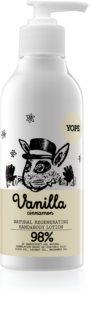 Yope Vanilla & Cinnamon хидратиращо мляко за ръце и тяло