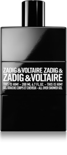 Zadig & Voltaire This Is Him! gel de dus pentru barbati 200 ml