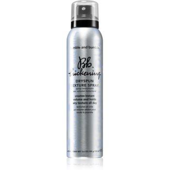 Bumble and Bumble Thickening Dryspun Texture Spray spray de coafat extra volum