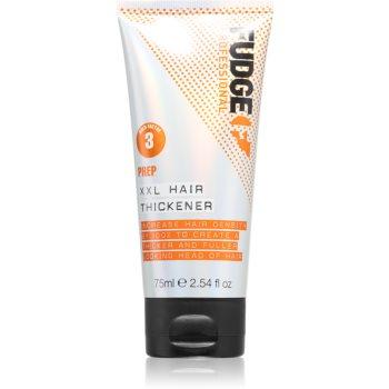 Fudge Prep XXL Hair Thickener crema styling pentru par lipsit de vitalitate