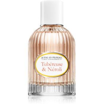Jeanne en Provence Tubéreuse & Néroli Eau de Parfum pentru femei