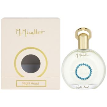 M. Micallef Night Aoud Eau De Parfum pentru femei 100 ml