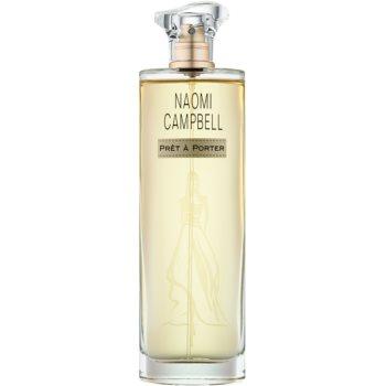 Naomi Campbell Prét a Porter eau de toilette pentru femei 100 ml