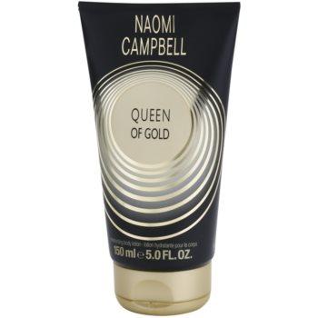 Naomi Campbell Queen of Gold Lapte de corp pentru femei 150 ml
