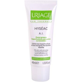 Uriage Hyséac A.I. crema matifianta pentru tenul gras, predispus la acnee
