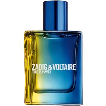 Zadig & Voltaire This is Love! Pour Lui Eau de Toilette pentru bãrba?i imagine produs