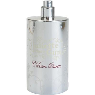 Juliette Has a Gun Citizen Queen Parfumovaná voda tester pre ženy