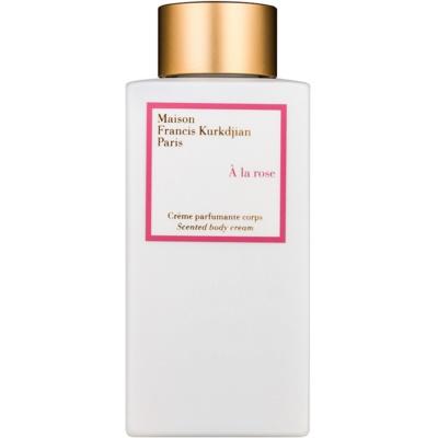 Maison Francis Kurkdjian A la Rose tělový krém pro ženy