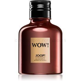 JOOP! Wow! Intense for Women parfumovaná voda pre ženy 40 ml