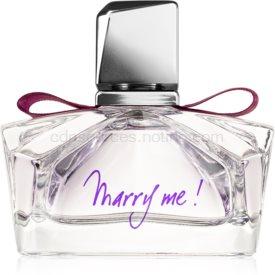 Lanvin Marry Me! Parfumovaná voda pre ženy 50 ml