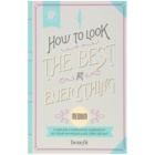 Benefit How to Look the Best at Everything Reiseset I.