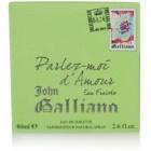 John Galliano Parlez-Moi d'Amour Eau Fraîche eau de toilette pour femme 80 ml