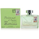 John Galliano Parlez-Moi d´Amour Eau Fraiche Eau de Toilette for Women 80 ml