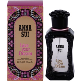 Anna Sui Live Your Dream Eau de Toilette para mulheres 30 ml